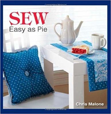 Sew Easy as Pie - Malone, Chris
