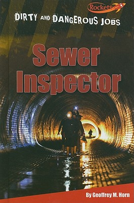 Sewer Inspector - Horn, Geoffrey M, and Nations, Susan (Consultant editor)
