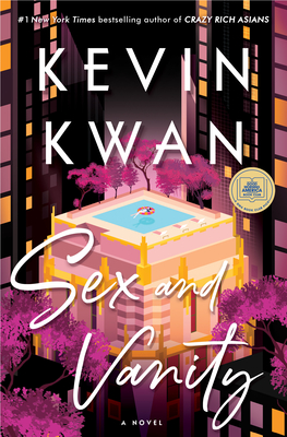 Sex and Vanity - Kwan, Kevin