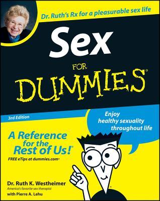 Sex for Dummies - Westheimer, Ruth K, Dr., and Lehu, Pierre A