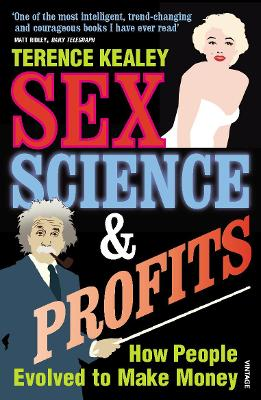 Sex, Science & Profits - Kealey, Terence