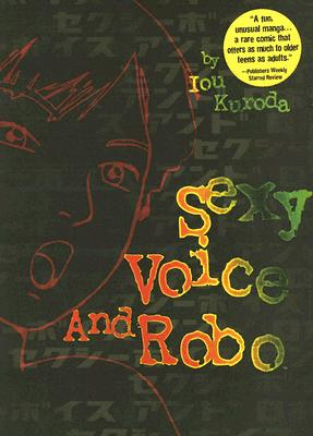Sexy Voice and Robo - Kuroda, Iou