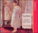 Sgambati: Complete Piano Works [Box Set]
