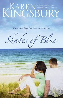 Shades of Blue - Kingsbury, Karen