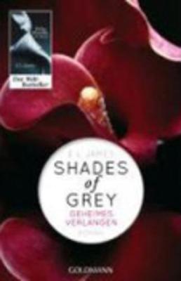 Shades of Grey 1/Geheimes Verlangen - James, E L