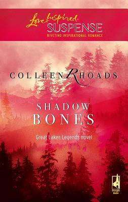 Shadow Bones - Rhoads, Colleen
