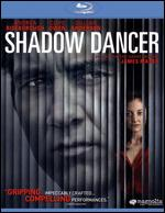 Shadow Dancer [Blu-ray] - James Marsh