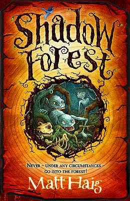 Shadow Forest - Haig, Matt