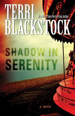 Shadow in Serenity - Blackstock, Terri