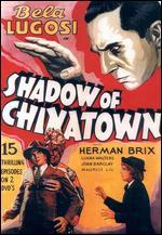 Shadow of Chinatown [Serial]
