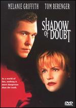 Shadow of Doubt - Randal Kleiser