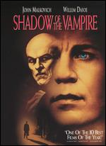 Shadow of the Vampire - E. Elias Merhige