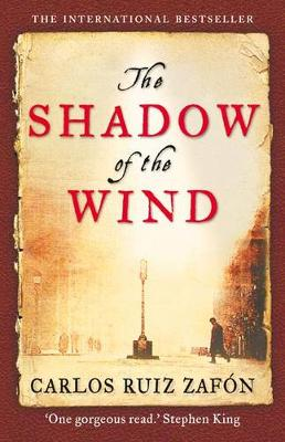 Shadow of the Wind - Ruiz Zafon, Carlos, and Graves, Lucia (Translated by)