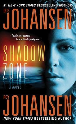 Shadow Zone - Johansen, Iris, and Johansen, Roy