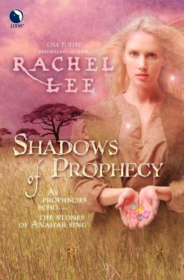 Shadows of Prophecy - Lee, Rachel
