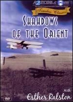 Shadows of the Orient - Burt P. Lynwood