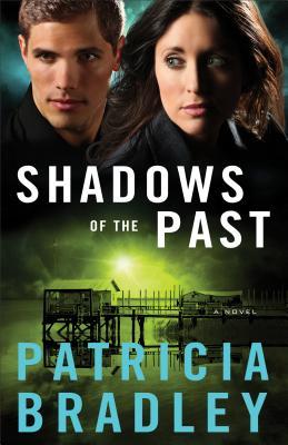 Shadows of the Past - Bradley, Patricia, (ed