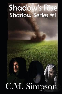 Shadow's Rise: Shadow Series: Book 2 - Simpson, C M