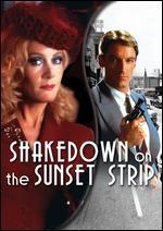 Shakedown on the Sunset Strip - Walter E. Grauman