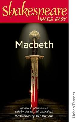 Shakespeare Made Easy: Macbeth - Durband, Alan