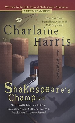 Shakespeare's Champion - Harris, Charlaine
