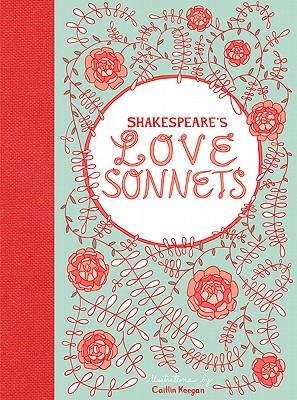 Shakespeare's Love Sonnets - Shakespeare, William