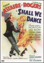 Shall We Dance - Mark Sandrich