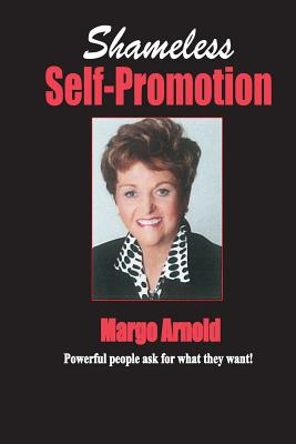 Shameless Self-Promotion! - Arnold, Margo
