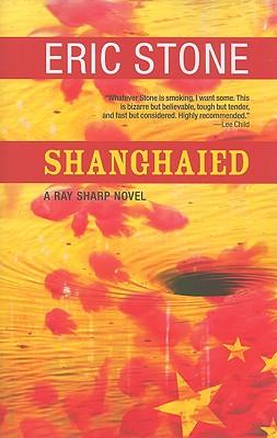 Shanghaied - Stone, Eric