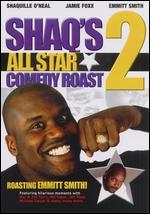 Shaq's All Star Comedy Roast 2: Emmitt Smith
