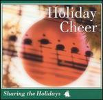 Sharing the Holidays: Holiday Cheer