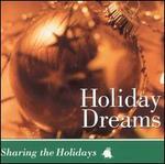 Sharing the Holidays: Holiday Dreams