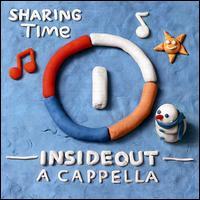Sharing Time - Insideout a Cappella