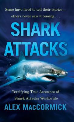 Shark Attacks - Maccormick, Alex