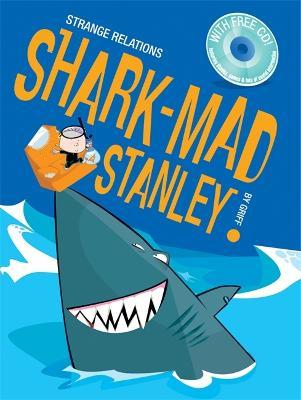 Shark Mad Stanley -