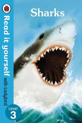 Sharks - Read it Yourself with Ladybird: Level 3 -