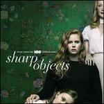 Sharp Objects [Original TV Soundtrack]