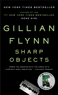 Sharp Objects - Flynn, Gillian