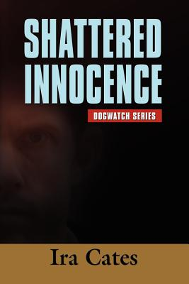 Shattered Innocence - Cates, Ira