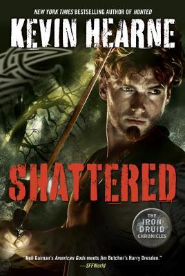Shattered - Hearne, Kevin
