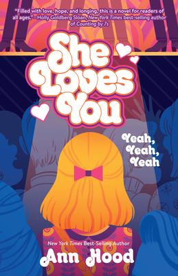 She Loves You: Yeah, Yeah, Yeah - Hood, Ann