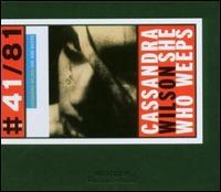 She Who Weeps - Cassandra Wilson