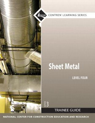 Sheet Metal Level Four Trainee Guide - Nccer