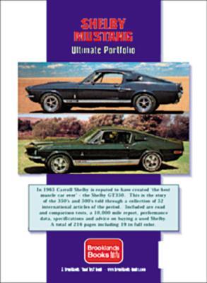 Shelby Mustang 1965-1970: Ultimate Portfolio - Clarke, R M