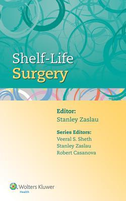 Shelf-Life Surgery - Zaslau, Stanley