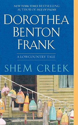 Shem Creek - Frank, Dorothea Benton