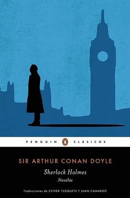 Sherlock Holmes. Novelas / Sherlock Holmes. Novels - Sir Doyle, Arthur Conan
