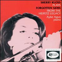 Sherry Kloss Plays Forgotten Gems - Ayke Agus (piano); Sherry Kloss (violin)
