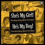 She's My Girl: The Boys Sing About the Girls/He's My Boy: The Girls Sing About the Boys