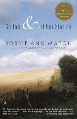 Shiloh and Other Stories - Mason, Bobbie Ann